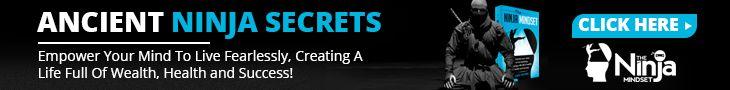 Ancient Ninja Secrets With the Ninja Mindset